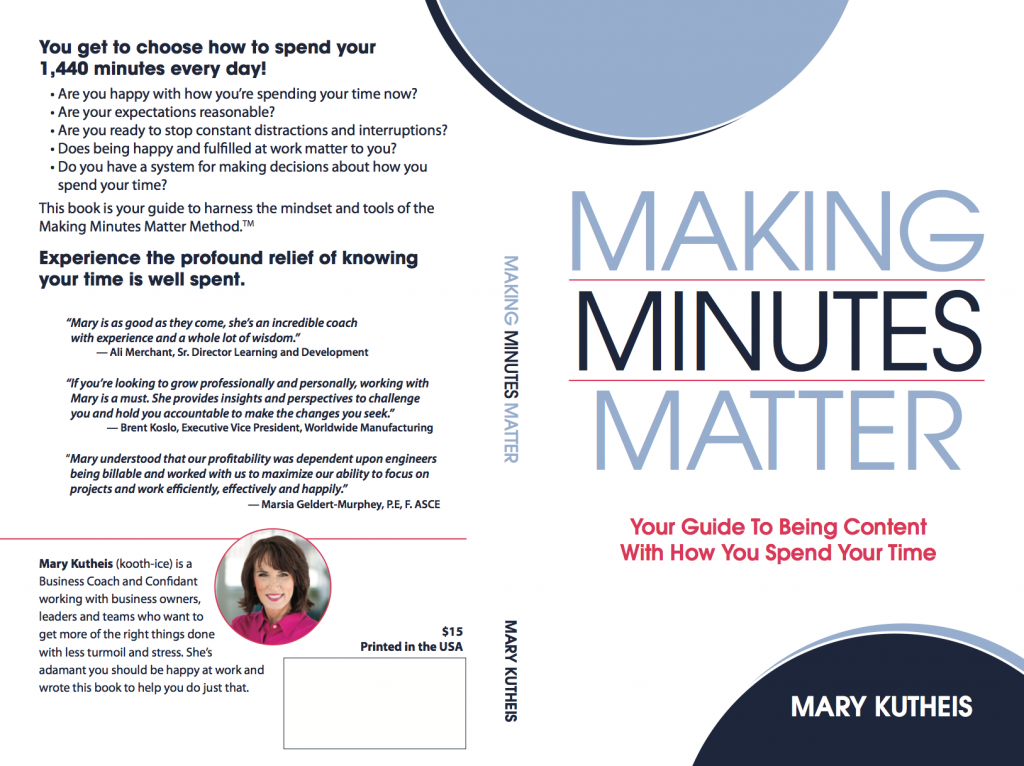 Making Minutes Matter is a book by St. Louis business coach and author Mary Kutheis.